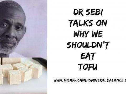 TOFU - DR SEBI
